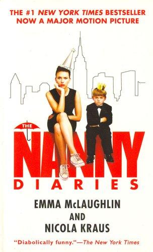 The Nanny Diaries: A Novel, EMMA MCLAUGHLIN, NICOLA KRAUS