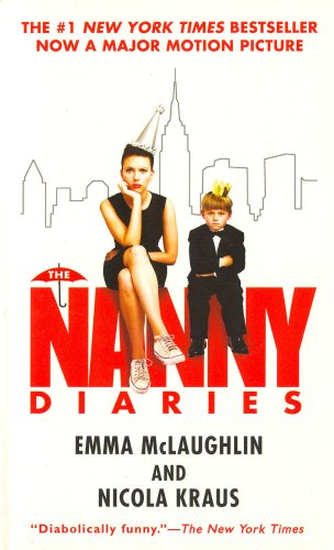 The Nanny Diaries by Emma McLaughlin and Nicola Kraus