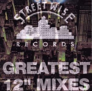 Mix - Streetwise Greatest 12 Inch Mixes Vol 1 - Zortam Music