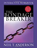 The Bondage Breaker® Interactive Workbook (0736945385) by Anderson, Neil T.