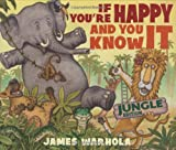 If You're Happy And You Know It (0439727669) by James Warhola