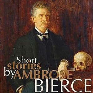 Short Stories by Ambrose Bierce Audiobook