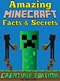Amazing Minecraft Facts & Secrets: Creature Edition (Mastering Minecraft Book 1)