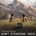 Stones Audiobook by Ruby Standing Deer Narrated by Karen Rose Richter