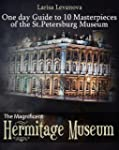 The Magnificent Hermitage Museum - On...