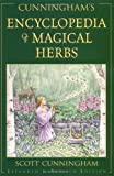 Cunningham's Encyclopedia of Magical Herbs (0875421229) by Cunningham, Scott