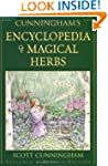 Cunningham's Encyclopedia of Magical...