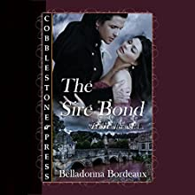 The Sire Bond (       UNABRIDGED) by Belladonna Bordeaux Narrated by Allison Cope