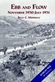 img - for Ebb and Flow : The United States Army in the Korean War : November 1950 - July 1951 book / textbook / text book
