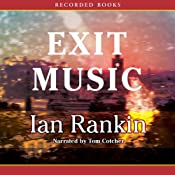 Exit Music | [Ian Rankin]
