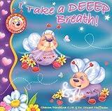 I Take a DEEEP Breath! (I Am a Lovable Me)