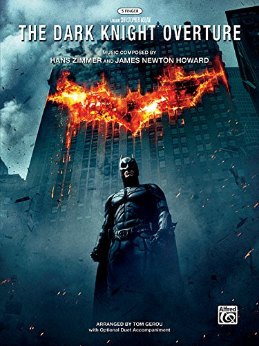 The Dark Knight Overture: With Optional Duet Accompaniment