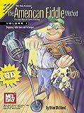 Mel Bay American Fiddle Method, Vol. 1 (Book & CD)
