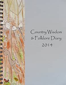 2014 Country Wisdom & Folklore Diary