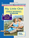 My Little One (Amereican Romance, 831)