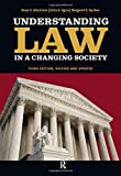 img - for Understanding Law in a Changing Society by Bruce E. Altschuler (2009-07-31) book / textbook / text book