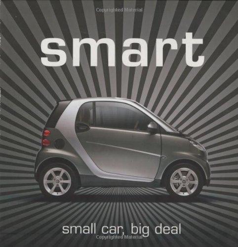 Smart: Small Car, Big Deal