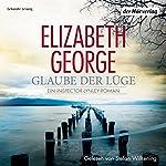 Glaube der Lüge | Elizabeth George
