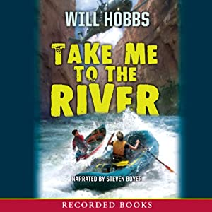 Take Me to the River | [Will Hobbs]