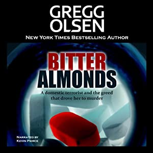 Bitter Almonds: The True Story of Mothers, Daughters, and the Seattle Cyanide Murders | [Gregg Olsen]