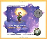 The Angel with the Golden Glow: A Family's Journey Through Loss and Healing
