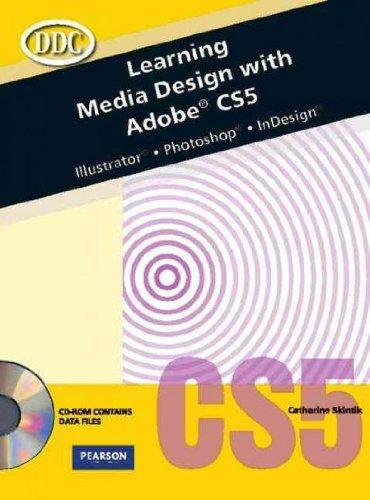 Learning Media Design With Adobe CS5: Illustrator,...