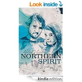 Northern Spirit. (Part 1 Keldas family saga. A Cumbrian trilogy)