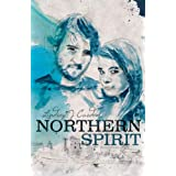 Northern Spirit. (Part 1 Keldas family saga. (A Cumbrian trilogy))by Lindsey J Carden