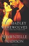 The Hadley Werewolves
