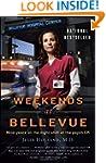 Weekends at Bellevue: Nine Years on t...