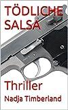 img - for T DLICHE SALSA: Thriller (German Edition) book / textbook / text book