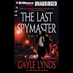 The Last Spymaster | Gayle Lynds