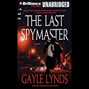 The Last Spymaster | [Gayle Lynds]