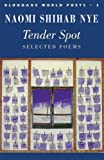 Tender Spot: Selected Poems (Bloodaxe World Poets)