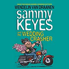 Sammy Keyes and the Wedding Crasher Audiobook by Wendelin Van Draanen Narrated by Tara Sands