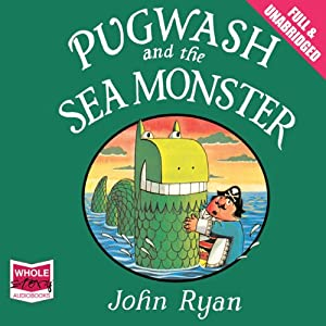 Pugwash and the Sea Monster Audiobook