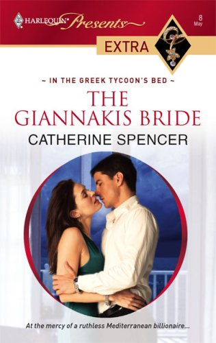 The Giannakis Bride (Harlequin Presents Extra), CATHERINE SPENCER