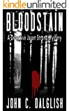 BLOODSTAIN (A Clean Suspense Murder Mystery) (Detective Jason Strong Book 2)