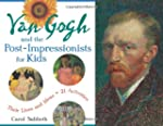 Van Gogh and the Post-Impressionists...