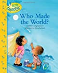 Who Made The World?