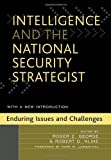 img - for Intelligence and the National Security Strategist: Enduring Issues and Challenges (2005-11-18) book / textbook / text book