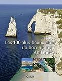 """Afficher """"Les 100 plus beaux sites de bord de mer en France"""""""