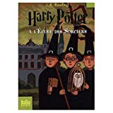 Harry Potter a l'Ecole des Sorciers (Harry Potter and the Sorcerer's Stone) (French Edition)