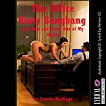 The Office Party Gangbang, Six Men and Every One of My Holes: A Rough Group Sex Erotica Story with Double Penetration | Connie Hastings
