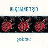 "Goddamnit [Re-Issue]von ""Alkaline Trio"""