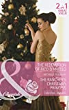 The Redemption of Rico D'Angelo: The Redemption of Rico D'Angelo / The Rancher's Christmas Princess (Mills & Boon Cherish)