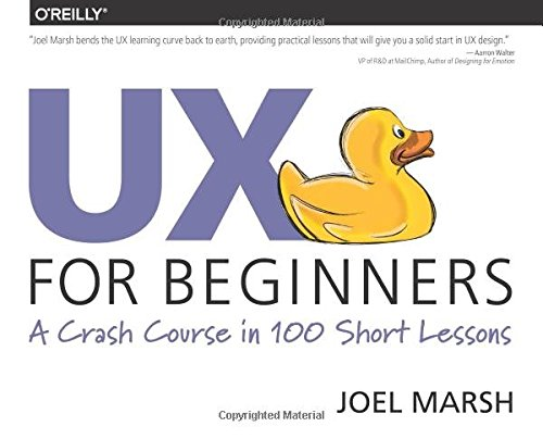 UX for Beginners: A Crash Course in 100 Short Lessons cover
