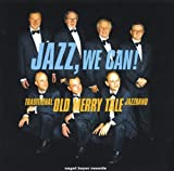 Jazz We Can! Traditional Old Merry Tale Jazzband