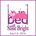 699: Sexting Panic! | Susie Bright,Amy Adele Hasinoff
