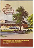 img - for The Train Collectors Quarterly - Summer 1976 (Vol. 22, No. 3) book / textbook / text book